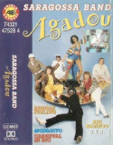 Caseta Saragossa Band – Agadou, originala