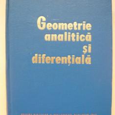 MURGULESCU / SACTER / s.a. - GEOMETRIE ANALITICA SI DIFERENTIALA
