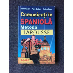 COMUNICATI IN SPANIOLA, METODA LAROUSSE - JEAN CHAPRON