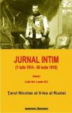 Jurnal intim (1 iulie 1914 - 30 iunie 1918) - Volumul I (1 iulie 1914 - 2 martie 1917)/Tarul Nicolae al II-lea al Rusiei