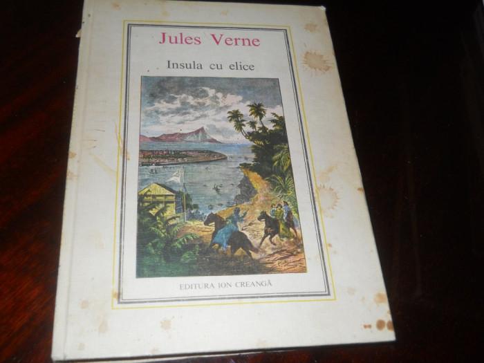 INSULA CU ELICE - JULES VERNE -1978, Ed  Ion Creanga Traducere Ion Hobana