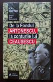 Ion Cristoiu - De la Fondul Antonescu la conturile lui Ceaușescu