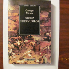 "CY - Georges MINOIS ""Istoria Infernurilor"" / HUMANITAS"