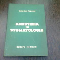 ANESTEZIA IN STOMATOLOGIE-VALERIAN POPESCU BUCURESTI 1971