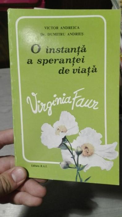 O instanta a sperantei de viata Virginia Faur – Victor Andreica