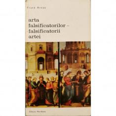 Arta falsificatorilor - falsificatorii artei - Frank Arnau