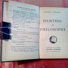 HAMYDAL LE PHILOSOPHE - Maurice Dekobra (autograf) -  Baudiniere, 1927, 254 p, Alta editura