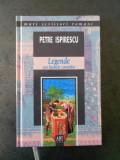 PETRE ISPIRESCU - LEGENDELE SAU BASMELE ROMANILOR
