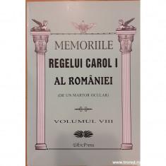Memoriile Regelui Carol I al Romaniei (de un martor ocular) volumul VIII