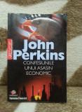 CONFESIUNILE UNUI ASASIN ECONOMIC-JOHN PERKINS