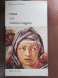 Viata lui Michelangelo
