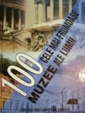 100 CELE MAI FRUMOASE MUZEE ALE LUMII 2005