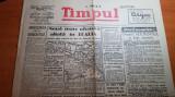 ziarul timpul 12 aprilie 1945-multe articole de pe front,al 2 lea razboi