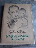 SCHITE DE CALATORIE DIN CHINA - GY. SZABO BELA, ALBUM