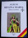 Album Regina Maria: Reves et realites (tiraj 500 ex.)