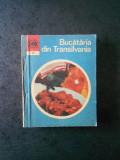 LUCRETIA OPREAN - BUCATARIA DIN TRANSILVANIA (Colectia Caleidoscop)