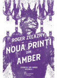 Cumpara ieftin Nouă prinți din Amber. Cronicile din Amber (Vol.1)