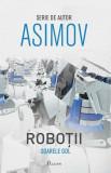 Cumpara ieftin Roboții III. Soarele gol