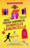 Jocul pentru campioni al domnului Lemoncello (vol.4)/Chris Grabenstein, Corint