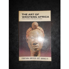 WILLIAM FAGG - THE ART OF WESTERN AFRICA. TRIBAL MASKS AND SCULPTURES
