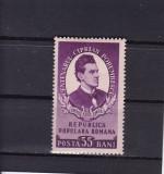 ROMANIA 1953  LP  356 - 100 ANI DE LA NASTEREA LUI CIPRIAN PORUMBESCU  MNH