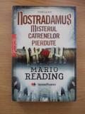 Cumpara ieftin NOSTRADAMUS-MISTERUL CATRENELOR PIERDUTE-MARIO READING-R6D
