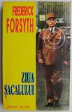 Ziua Sacalului – Frederick Forsyth