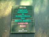 CALCULUL AUTOMAT AL ELEMENTELOR DIN BETON ARMAT. PROGRAME BASIC - VALERIU PETCU