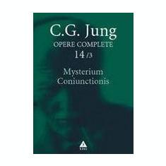 Opere complete. Vol. 14/3: Mysterium Coniunctionis   C.G. Jung