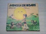 MINGEA DE SOARE - Mircea Pop - VASILE OLAC (ilustratii) - 1983, 84 p.