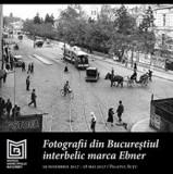 Fotografii din Bucurestiul interbelic marca Ebner fratii 69 illustratii RARA