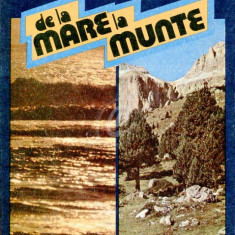 De la mare la munte