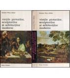 Vietile pictorilor, sculptorilor si arhitectilor moderni vol.I-II
