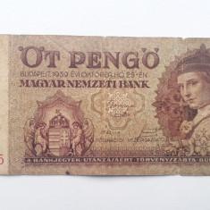 5 Pengo 1939 Ungaria bancnota