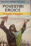 Povestiri eroice Euseio Camilar, Ion Creanga
