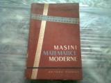 MASINI MATEMATICE MODERNE - A.D. SMIRNOV