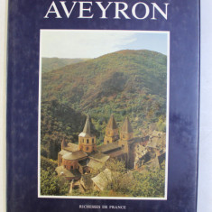 AVEYRON , RICHESSES DE FRANCE , 1987