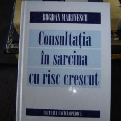 CONSULTATIA IN SARCINA CU RISC CRESCUT - BOGDAN MARINESCU