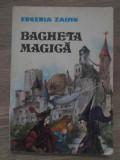 BAGHETA MAGICA-EUGENIA ZAIMU