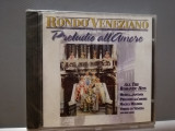 RONDO VENEZIANO - PRELUDIO ALL'AMORE (1996/ARIOLA/RFG) - CD ORIGINAL/Sigilat/Nou