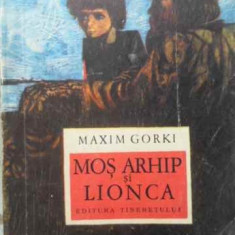 MOS ARHIP SI LIONCA - MAXIM GORKI