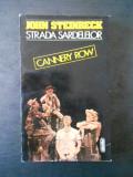 John Steinbeck - Strada sardelelor