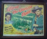 Afis original film celebru american , 70 ani vechime,  Along the Oregon trail