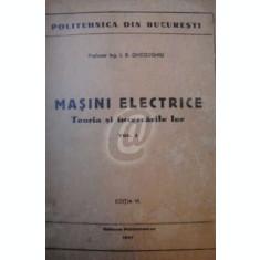 Masini electrice. Teoria si incercarile lor, vol. 1