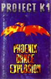 Caseta Proiect K1 – Phoenix Dance Explosion, originala