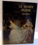 LE MUSEE RUSSE de LENINGRAD , 1978