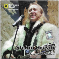 CD Ștefan Hrușcă – Iarăși Flori Dalbe... , original, holograma
