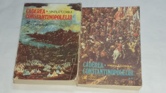 VINTILA CORBUL - CADEREA CONSTANTINOPOLELUI          Vol.1.2. foto