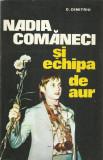AS - D. DIMITRIU - NADIA COMANECI SI ECHIPA DE AUR