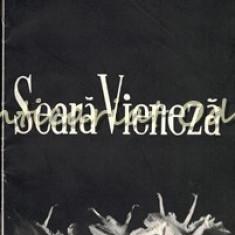 Seara Vieneza. Teatrul De Opera Si Balet - Stagiunea 1966-1967